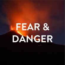 Playlist-08_fear-danger.jpg